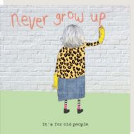 Rosie Made a Thing 'Never Grow Up' Card